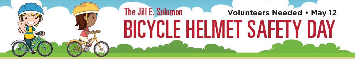 Jill E. Solomon Bicycle Helmet Safety Day on Sat. May 12, 2018